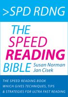 Cover for 'Spd Rdng - The Speed Reading Bible - Speed Reading Book Which Gives Techniques, Tips & Strategies For Ultra Fast Reading'