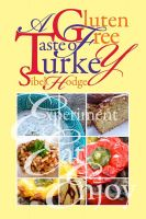 Cover for 'A Gluten Free Taste of Turkey'