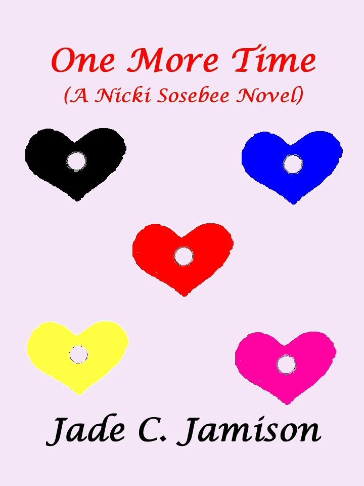 Jade C. Jamison - One More Time (A Nicki Sosebee Novel)