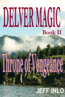 Cover for 'Delver Magic Book II: Throne of Vengeance'