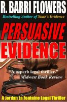 Cover for 'Persuasive Evidence: A Jordan La Fontaine Legal Thriller'