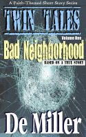 Cover for 'Twin Tales - Volume 1- Bad Neighborhood'