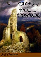 Cover for 'Tales of Woe and Wonder'