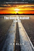 Cover for 'The Gods of Asphalt - Book One'