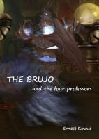 Cover for 'The Brujo and the four professors'