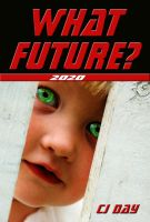 Cover for 'What Future?'