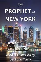 Cover for 'The Prophet of New York'