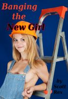 Cover for 'Banging the New Girl'