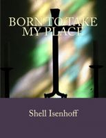 Cover for 'Born to Take my Place'