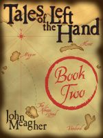 Cover for 'Tales of the Left Hand, Book Two'