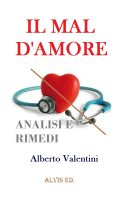 Cover for 'Il Mal d'Amore - Analisi e Rimedi'