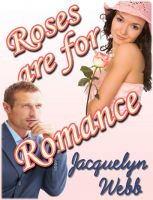 Cover for 'Roses are for Romance'