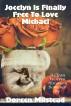 Jocelyn Is Finally Free To Love Michael (A Clean Western Historical Romance) by Doreen Milstead