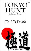 "Cover for 'Tokyo #2: Hunt ""To His Death""'"