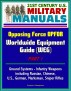 21st Century U.S. Military Manuals: Opposing Force OPFOR Worldwide Equipment Guide (WEG) Part 1 - Ground Systems - Infantry Weapons, including Russian, Chinese, U.S., German, Marksman, Sniper Rifles by Progressive Management