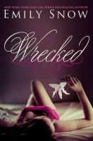 Emily Snow - Wrecked