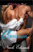 Cover for 'Conviction - A Club Destiny Novel'