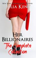 Julia Kent - Her Billionaires: Boxed Set (The Complete Collection, Books 1-4)