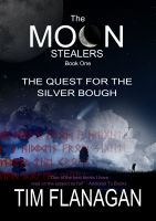 Cover for 'The Moon Stealers and the Quest for the Silver Bough (Book 1)'