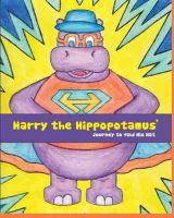 Cover for 'Harry The Hippopotamus' Journey To Find His Hat'