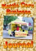 Kettle Corn Business Journal: An entrepreneur's start-up guide to running a home-based food concession business. by Eric Bickernicks