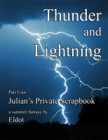 Cover for 'Thunder and Lightning: Julian's Private Scrapbook Part 4'