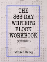 Cover for 'The 365-Day Writer's Block Workbook (Volume 1)'