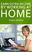Cover for 'Earn Extra Income By Working At Home'