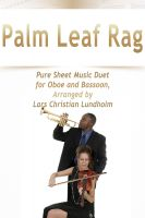 Cover for 'Palm Leaf Rag Pure Sheet Music Duet for Oboe and Bassoon, Arranged by Lars Christian Lundholm'