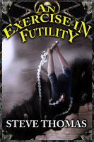 Cover for 'An Exercise in Futility'