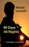 Cover for '40 Days 40 Nights (A Sgt Major Crane novel)'