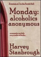 Cover for 'Monday: alcoholics anonymous'