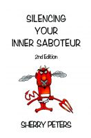 Cover for 'Silencing Your Inner Saboteur 2nd Edition'