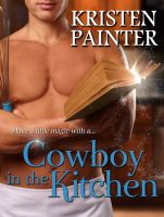 Kristen Painter - Cowboy In The Kitchen