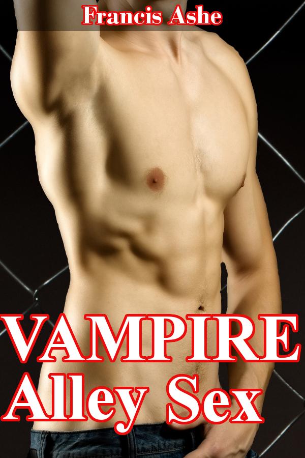 Francis Ashe - Vampire Alley Sex (M/m)