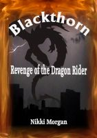 Cover for 'Blackthorn - Revenge of the Dragon Rider'