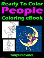 Tanya  Provines - Ready To Color People Coloring eBook