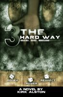 Cover for 'Three The Hard Way'