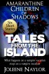 Tales from the Island Collection by Joleene Naylor
