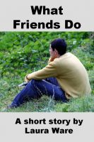Cover for 'What Friends Do'
