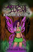 Cover for 'Kiss of a Star (Artemis Lupine #2)'