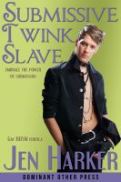 Cover for 'Submissive Twink Slave (gay bdsm erotic romance)'