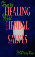 Cover for 'How to Make Healing Herbal Salves'