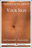 Cover for '14 Fun Facts About Your Skin: A 15-Minute Book'