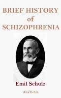 Cover for 'Brief History of Schizophrenia'