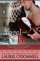 Laurel O'Donnell - The Angel and the Prince