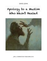 Cover for 'Apology to a Muslim Who Wasn't Healed'