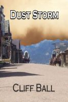 Cover for 'Dust Storm: a western short story'