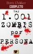 Hay 1001 zombis por persona Completo by Boris Dekker