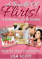 Cover for 'A Bundle Of Flirts! 15 Romantic Short Stories From The Flirts! Collections'